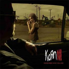 KORN III REMEMBER WHO YOU ARE -CD + DVD-