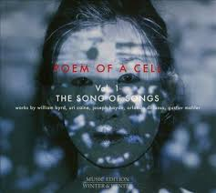 POEM OF A CELL VOL 1 THE SONG OF SONGS