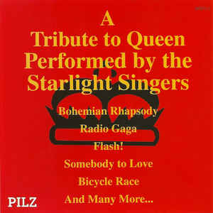 A TRIBUTE TO QUEEN PERFORMED BY STARLIGHT SINGERS