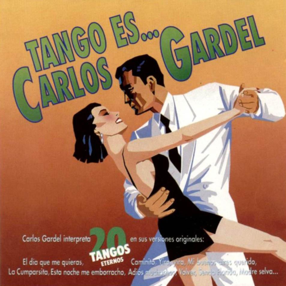 TANGO ES CARLOS GARDEL