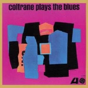 COLTRANE PLAYS THE BLUES (MONO REMASTER) - VINILO