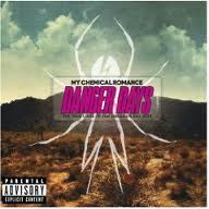 DANGER DAYS THE TRUE LIVES OF THE FABULOUS KILLJOY