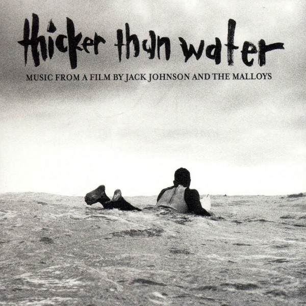 THICKER  HAN WATER