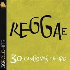 REGGAE 30 CANCIONES DE ORO