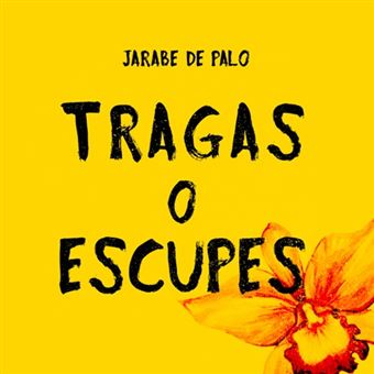 TRAGAS O ESCUPES