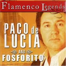 FLAMENCO LEGENDS PACO DE LUCIA AND FOSFORITO