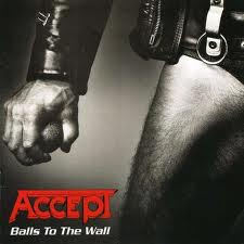 BALLS TO THE WALL RESTLESS & WILD THE BEST OF