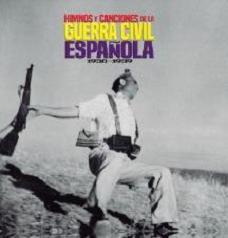 HIMNOS Y CANCIONES DE LA GUERRA CIVIL ESPAÑOLA - JEWEL