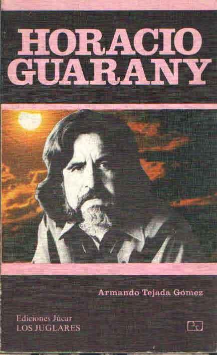 HORACIO GUARANY ARMANDO TEJADA GOMEZ -LOS JUGLARES-