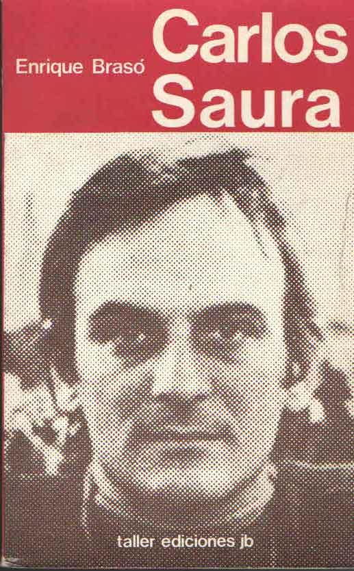 CARLOS SAURA ENRIQUE BRASO -TALLER EDICIONES JB-