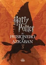 HARRY POTTER EL PRISIONERO DE AZKABAN AÑO 3