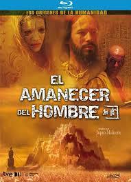 EL AMANECER DEL HOMBRE -BR-