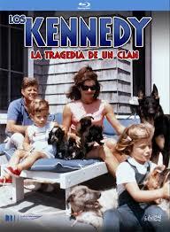 LOS KENNEDY: LA TRAGEDIA DE UN CLAN -BR-