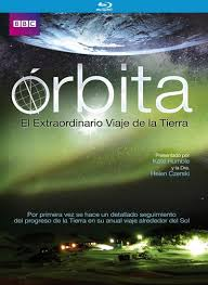 ORBITA: EL EXTRAORDINARIO VIAJE DE LA TIERRA -BR-