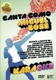 CANTA COMO MIGUEL BOSE