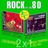 ROCK DE LOS 80 LOS BURROS LA BANDA TRAPERA DEL RIOS