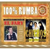 100% RUMBA EL FARY / LOS CHICHOS