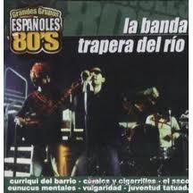 LA BANDA TRAPERA DEL RIO -GRANDES GRUPOS 80S-