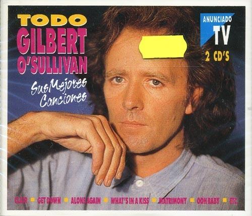 TODO GILBERT O SULLIVAN