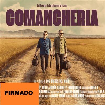 COMANCHERIA -FIRMADO + POSTER-