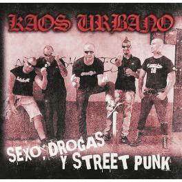 SEXO DROGAS Y STREET PUNK
