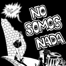 NO SOMOS NADA -VINILO-